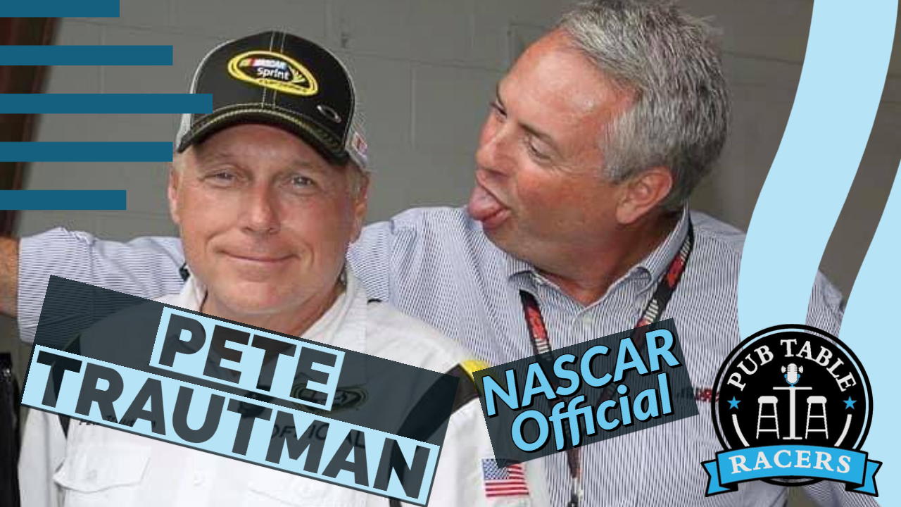 Read more about the article NASCAR Official Pete Trautman (Ep. 36)