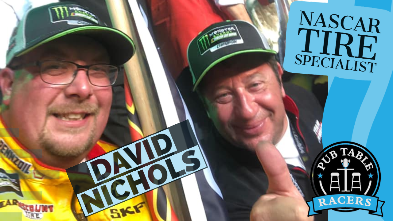 Read more about the article NASCAR Tire Specialist, Dave Nichols (Ep. 38)
