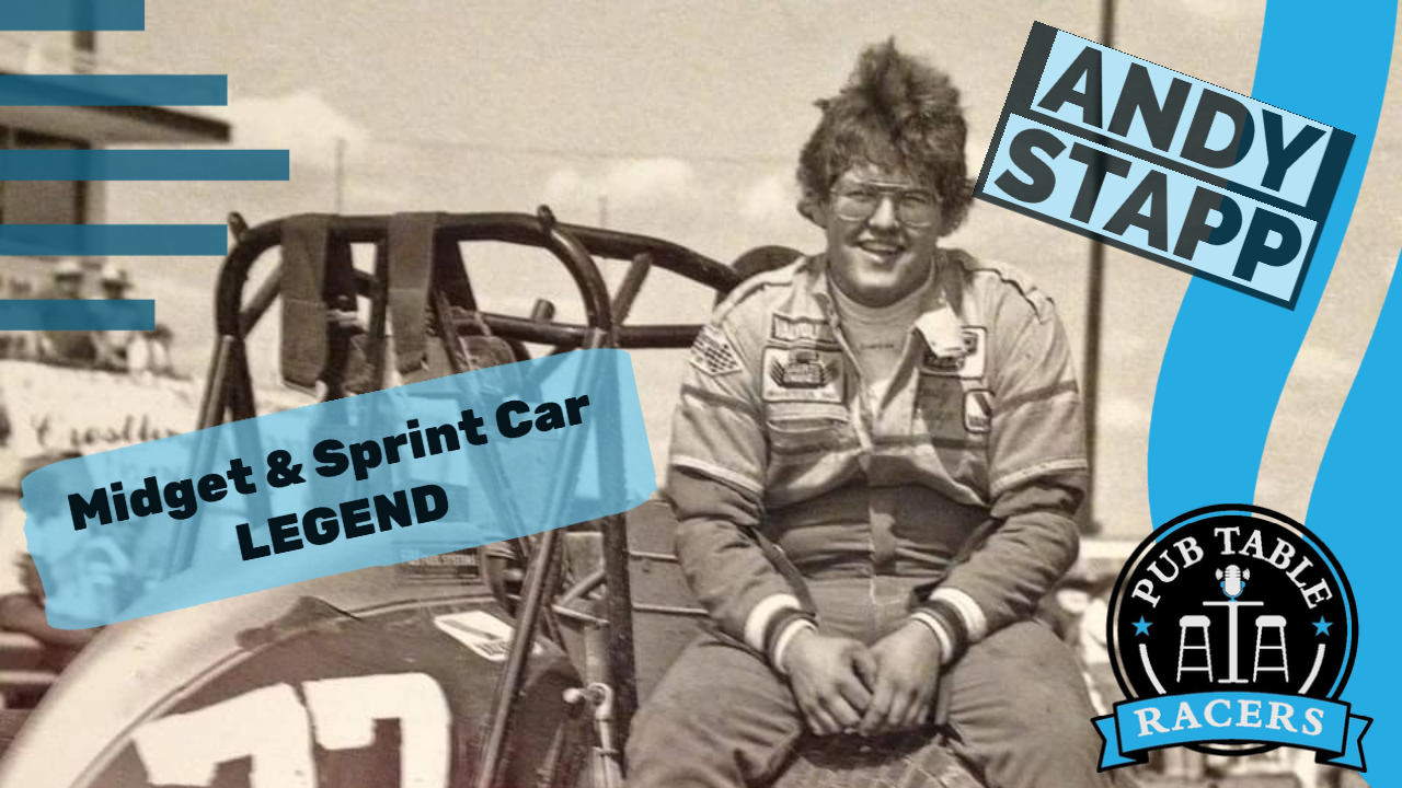 Midget & Sprint Car Legend, Andy Stapp (Ep. 40)